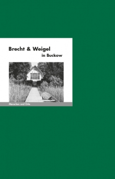 Brecht und Weigel in Buckow