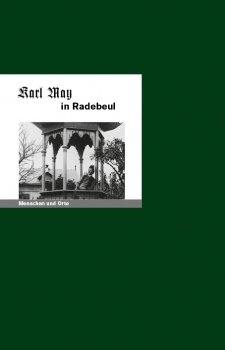 Karl May in Radebeul