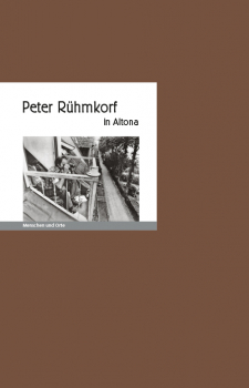 Peter Rühmkorf in Altona