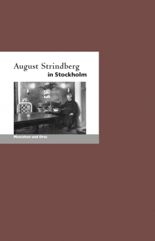 August Strindberg in Stockholm