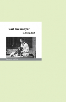 Carl Zuckmayer in Henndorf
